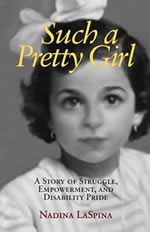 MEMOIR - Such a Pretty Girl: A Story of Struggle, Empowerment ang Disability Pride